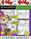 October FOLD ON THE BOLD (Kindergarten) Self Checking Math and Literacy Packet