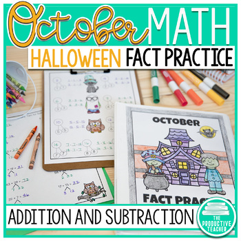 October Fact Practice: Addition and Subtraction