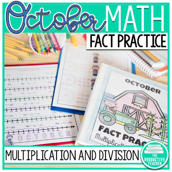 Multiplication and Division Math Facts Worksheets: October
