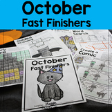 October Fast / Early Finishers