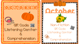 October Fiction & Non-Fiction: QR Listening Center & Comprehension Bundle