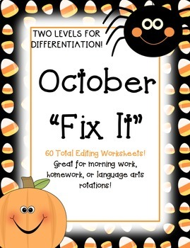 "October ""Fix It"" Editing Work! Two Levels!"