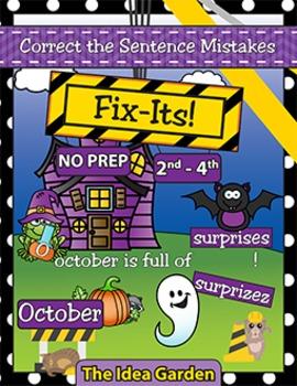 October Fix-Its - Correct the Sentences NO PREP (2nd-4th)
