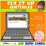 October Fix it Up Sentences Boom Cards ™