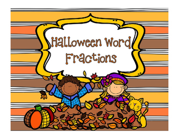 Fractions Halloween and Fall for Math or Reading Centers