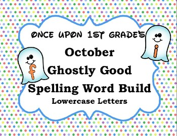October Halloween Ghost Spelling Word Build Alphabet - Lowercase Letters