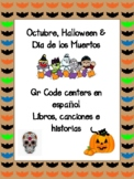 October, Halloween, Dia de los Muertos QR Code Listening Centers in Spanish