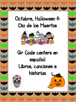 October, Halloween, Dia de los Muertos QR Code Listening Centers in Spanish