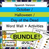 October Halloween & Dia de los Muertos Word Wall & Activities Spanish Version!