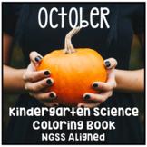 October Halloween Kindergarten NGSS Aligned NO PREP Science Coloring Book