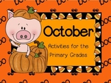 October ~ Halloween Math and Literacy Activities for the Primary Grades