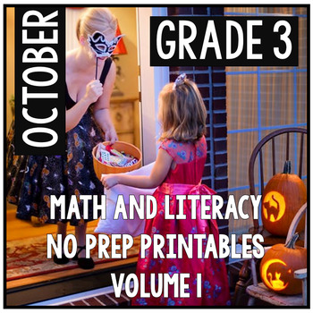 October Halloween Third Grade Math and Literacy NO PREP Co