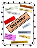 October - Holiday Calendar - Every Day should be a Fun Day of Learning!