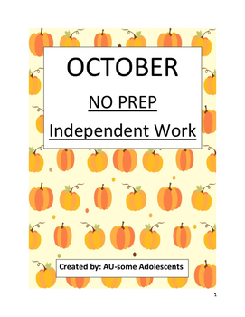 OCTOBER- NO PREP Independent Work