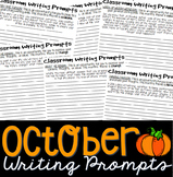 Writing Prompts OCTOBER (Bell Ringer, Morning Work, Daily Writing)