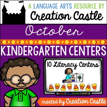 October Kindergarten Centers - Literacy
