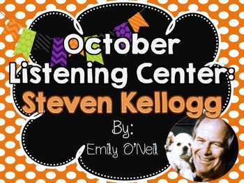 October Listening Center - Author Study: Steven Kellogg