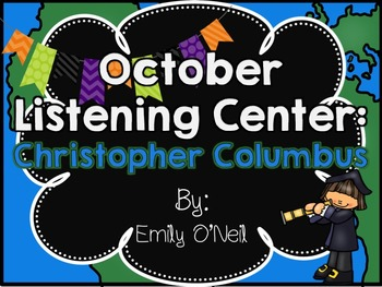 October Listening Center - Christopher Columbus