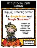 October Listening Center GOOGLE CLASSROOM EDITION