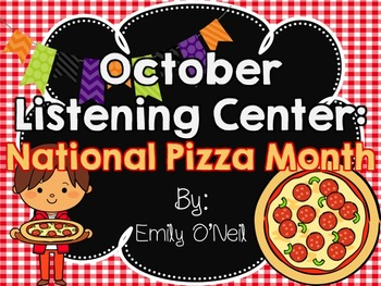 October Listening Center - National Pizza Month