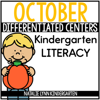 October Literacy Centers Kindergarten
