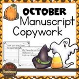 October Manuscript Copywork Handwriting Practice