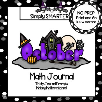 October Math Journal:  NO PREP Journal Prompts