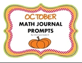 October Math Journal Prompts {Grade 1&2}