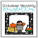 October Monthly Newsletter [EDITABLE]