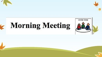 October Morning Meeting and Daily Schedule