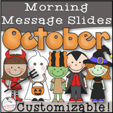 October Morning Message Slides~ EDITABLE!
