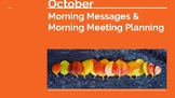 October Morning Messages & Morning Meeting Planning