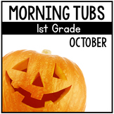 October Morning Tubs for 1st Grade