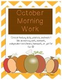 October Morning Work- Critical Thinking