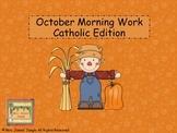 October Morning Work First Grade Catholic Edition