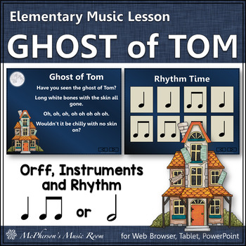 October Music Lesson Plan ~ Ghost of Tom: Orff, Instruments and Rhythm