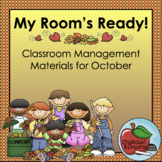 October | My Room's Ready! | Classroom Management Bundle
