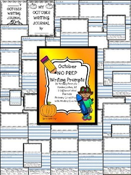 Monthly NO PREP October Journal Writing Prompts / Centers - Beginner Writers K 1