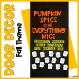 October November Fall Door Decor, Pumpkin Spice