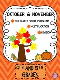 October, November Multiplication, Division, & Word Problems