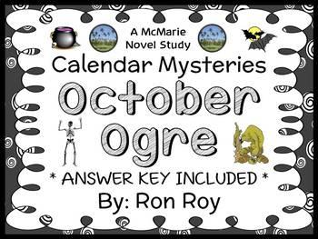 Calendar Mysteries: October Ogre (Ron Roy) Novel Study / Reading Comprehension