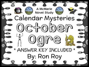 Calendar Mysteries: October Ogre (Ron Roy) Novel Study / Comprehension (24 pgs)