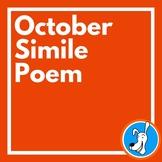 October Poem:  Similes