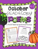 October Poems for Building Reading Fluency & Writing Stamina (K-1)