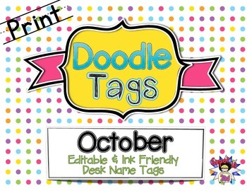 October Print Doodle Tags - Ink Friendly Editable Desk Name Tags