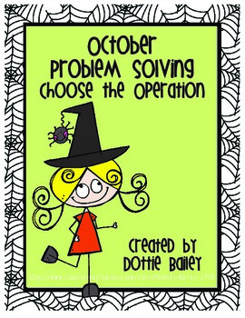 October Problem Solving Choose the Operation