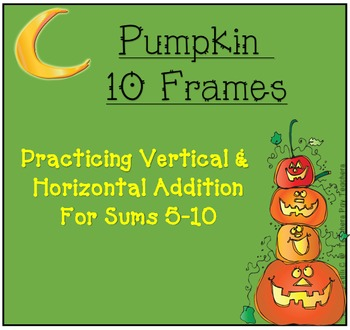 October Pumpkin 10 frames with vertical and horizontal add
