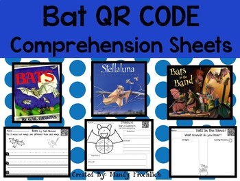 October QR codes with Comprehension Sheets Bats Edition