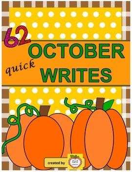Writers Workshop:  Quick Writes - October Prompts - 62 wri