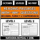"October Reading Comprehension Passages with ""WH"" Questions (Leveled)"